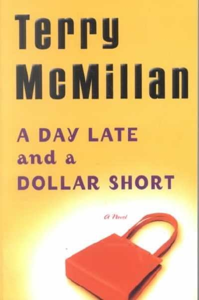 Terry McMillan's novels feature chatty, catty narrators who have a story they're just busting to tell you. The dominant voice in A Day Late and a Dollar Short is Viola Price, whose asthma just sent her to the ICU.