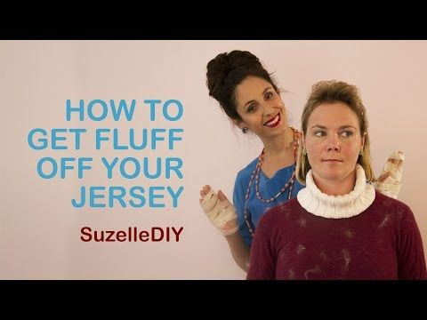 SuzelleDIY - How to get Fluff off your Jersey - YouTube