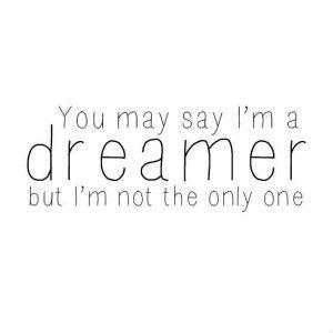 I´M A DREAMER… |