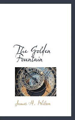 cookbooks: New Golden Fountain By James H. Wilson Paperback Book (English) Free Shipping -> BUY IT NOW ONLY: $30.35 on eBay!