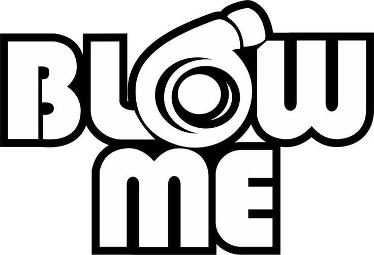 2x Blow Me Decals,JDM, Drift, Car Sticker, Turbo, Civic, VDUB Funny, Domo, VW