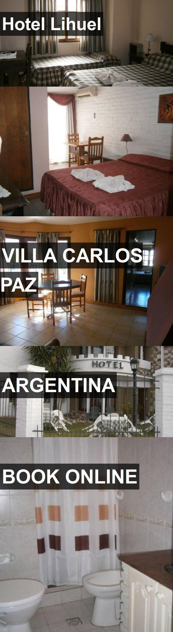 Hotel Lihuel in Villa Carlos Paz, Argentina. For more information, photos, reviews and best prices please follow the link. #Argentina #VillaCarlosPaz #travel #vacation #hotel