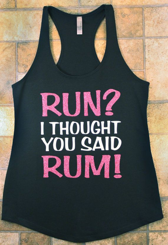 Women's Run I Thought You Said Rum Workout by FightOnCouture