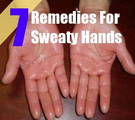 7 Remedies For Sweaty Hands