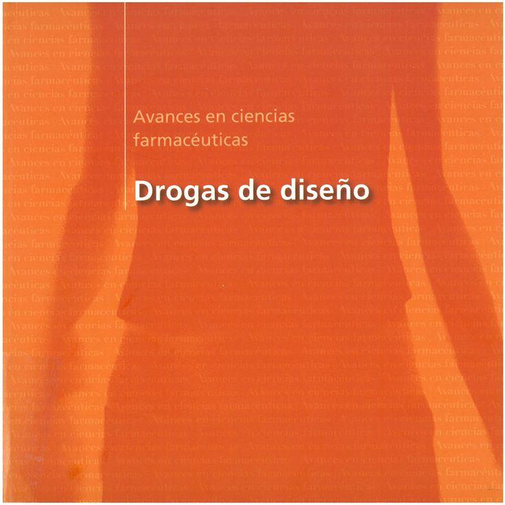 Avances en ciencias farmacéuticas : drogas de diseño. 2004