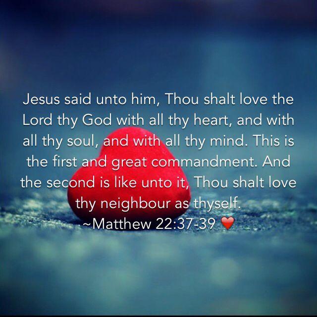 Matthew 22:37-39, King James Version (KJV) | Jesus quotes, Matthew 22 37, Greatest commandment