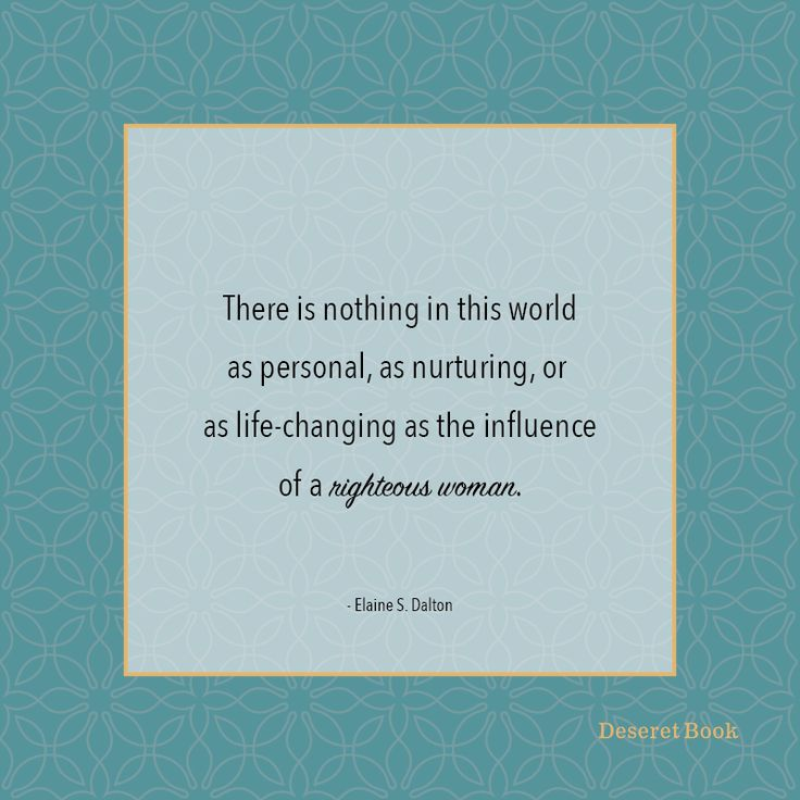 """Thought from the NEW book """"No Ordinary Women:Making a Difference through Righteous Influence,"""" by Elaine S. Dalton. #lds"""