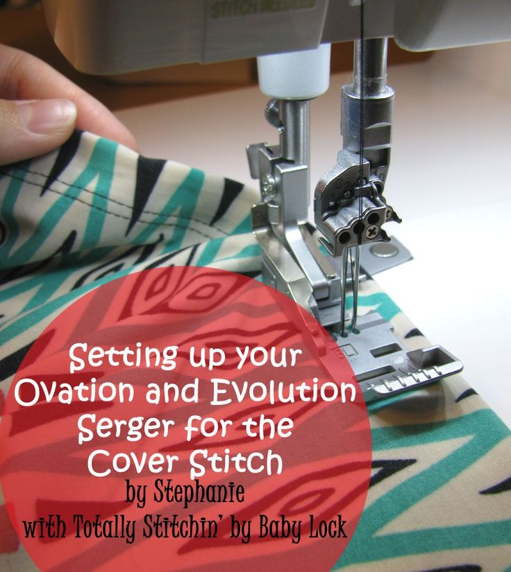 Cover Hemming with the Baby Lock Ovation and Evolution by Stephanie with Totally Stitchin' by Baby Lock