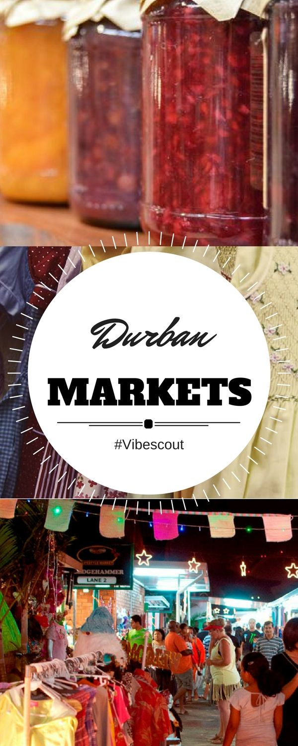 If indoor shopping doesn't appeal to you, visit one of Durban's many outdoor markets for something different.