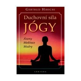 Duchovní síla jógy