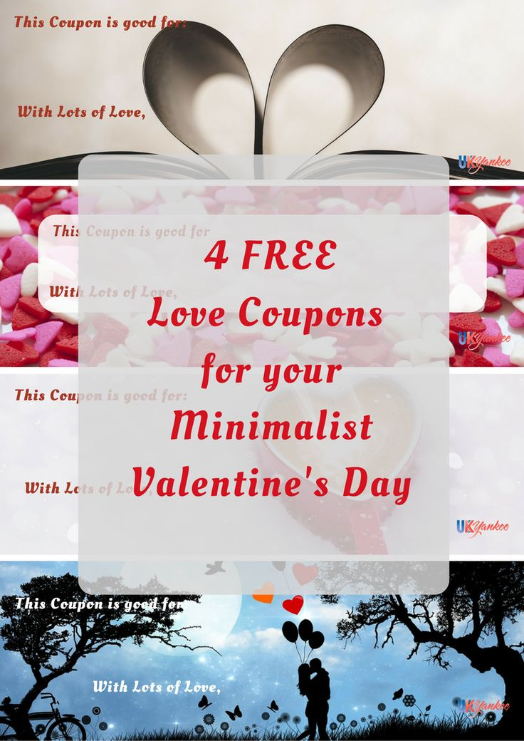 4 FREE Valentine's Day LOVE COUPONS for your family. Great for celebrating with Minimalist Style!  From UK Yankee