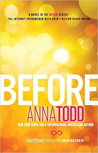 Before (The After Series Book 5) - Kindle edition by Anna Todd. Literature & Fiction Kindle eBooks @ Amazon.com.