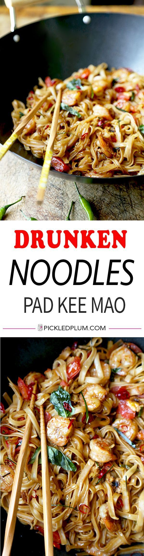 Drunken Noodles - A fiery and fragrant Drunken Noodles Recipe that tastes like proper Bangkok street-food! This simple Thai Pad Kee Mao is ready in 16 minutes from start to finish. Recipe, noodles, Thai, stir fry, dinner, lunch, quick   http://pickledplum.com