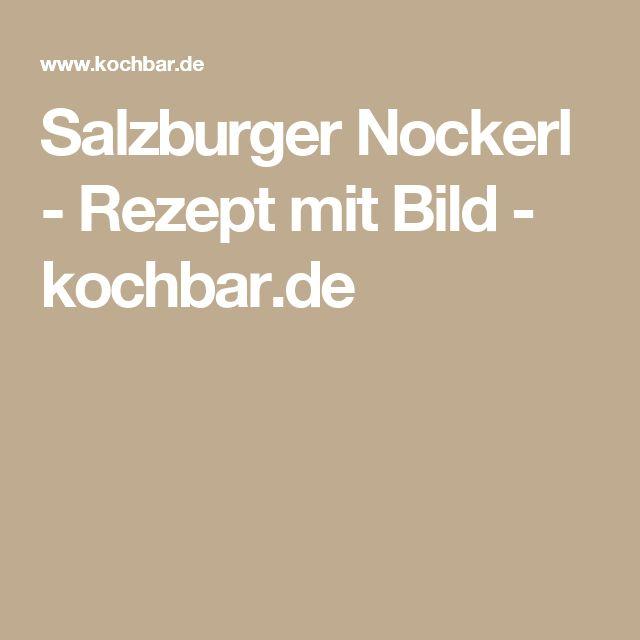 Salzburger Nockerl - Rezept mit Bild - kochbar.de