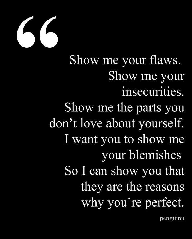 Show Me Your Flaws A Positive Quotes Inspiration Positive Words