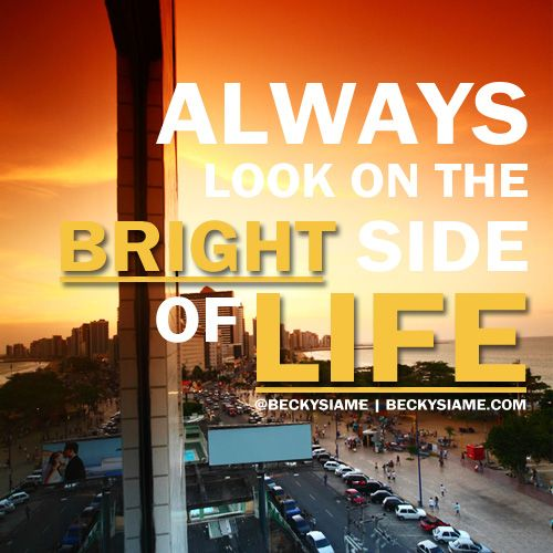 BECKYSIAME.COM | Always look on the bright side of life.