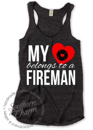 Southern Charm Designs My Heart Belongs To A Fireman Top