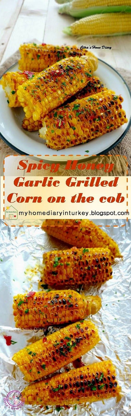 Spicy Honey Garlic Grilled Corn on the cob.
