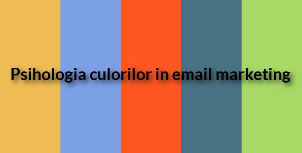 Psihologia culorilor in email marketing