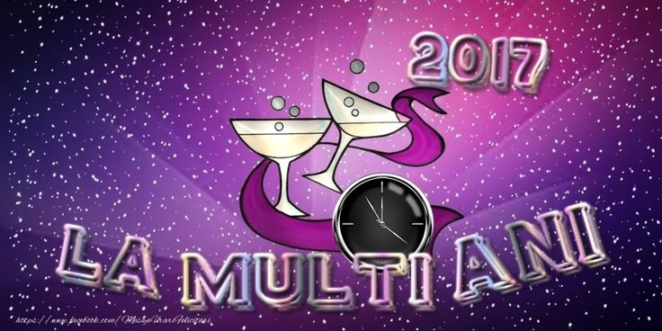 2017 La multi ani!