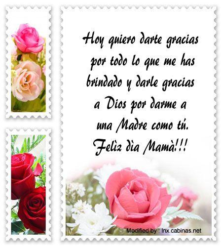 descargar mensajes bonitos para el dia de la Madre,frases bonitas para el dia de la Madre: http://lnx.cabinas.net/mensajes-para-el-dia-de-la-madre/