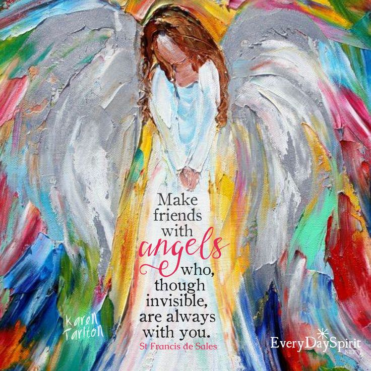 May angels watch over you in your silence and in your activity, in your joy and in your challenges. xo Visit www.everydayspirit.net xo Painting by Karen Tarlton. #angels #saints #encouragement #inspirationalquotes