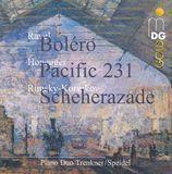 Ravel: Boléro; Honegger: Pacific 231; Rimsky-Korsakov: Scheherazade [CD]
