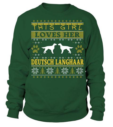 Tshirt  This Girl Loves Her Deutsch Langhaar Christmas Sweatshirt Gifts T-shirt  fashion for men #tshirtforwomen #tshirtfashion #tshirtforwoment