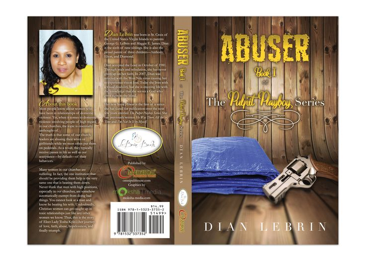 """Book Cover Design for """"Abuser, Book I of the Pulpit Playboy Series"""" written by Dian Lebrin, designed by Moksha Media of Dallas - Daymond E. Lavine"""
