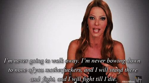 Greatest Drita quote, ever. mob wives quotes | Tumblr