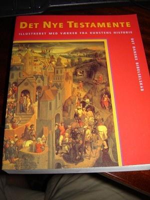 Danish Illustrated New Testament / Det Nye Testamente / Illustreret Met Vaerker Fra Kunstens Historie / Det Danska Bibelselskab / Denmark New Testament