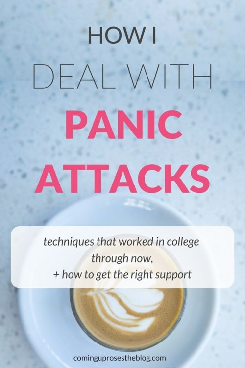 How I Deal with Panic Attacks - the techniques that worked in college at an Ivy League school, + now!