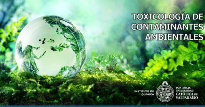Curso: Toxicología de Contaminantes Ambientales