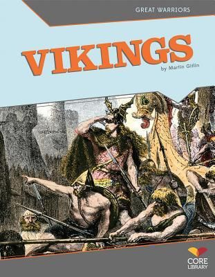 Vikings by Martin Gitlin.