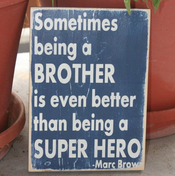 For the boys roomPainted Wood, Wood Signs, Super Heros, Boy Rooms, Big Brothers, Inspirational Quotes, Super Heroes, Boys Room, Superhero