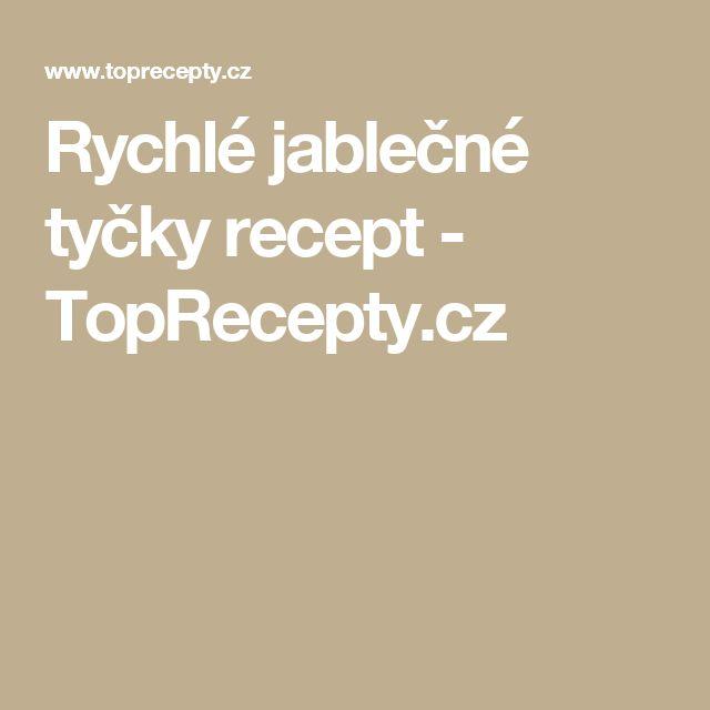 Rychlé jablečné tyčky recept - TopRecepty.cz