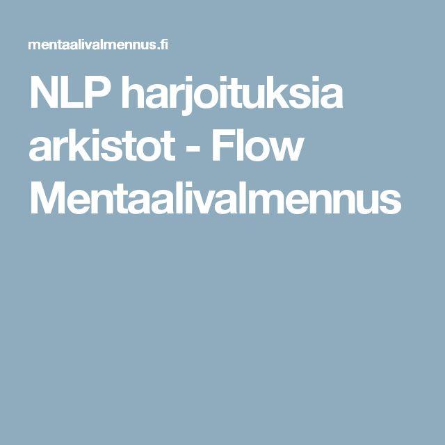 NLP harjoituksia arkistot - Flow Mentaalivalmennus