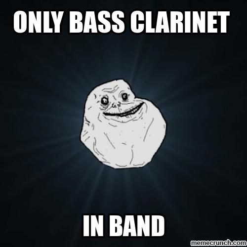 And thereby the best bass clarinet player in band