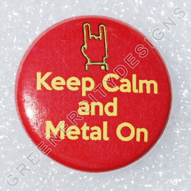 I32 - Keep Calm and Metal On - Heavy Metal Music, Bands, Artist, Rock Band #GreenerCityDesigns