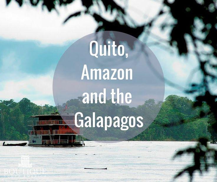 Quito, Amazon & Galapagos - Ecuador Tour with Boutique South America Travel