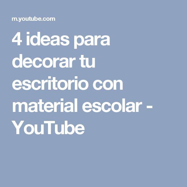 4 ideas para decorar tu escritorio con material escolar - YouTube