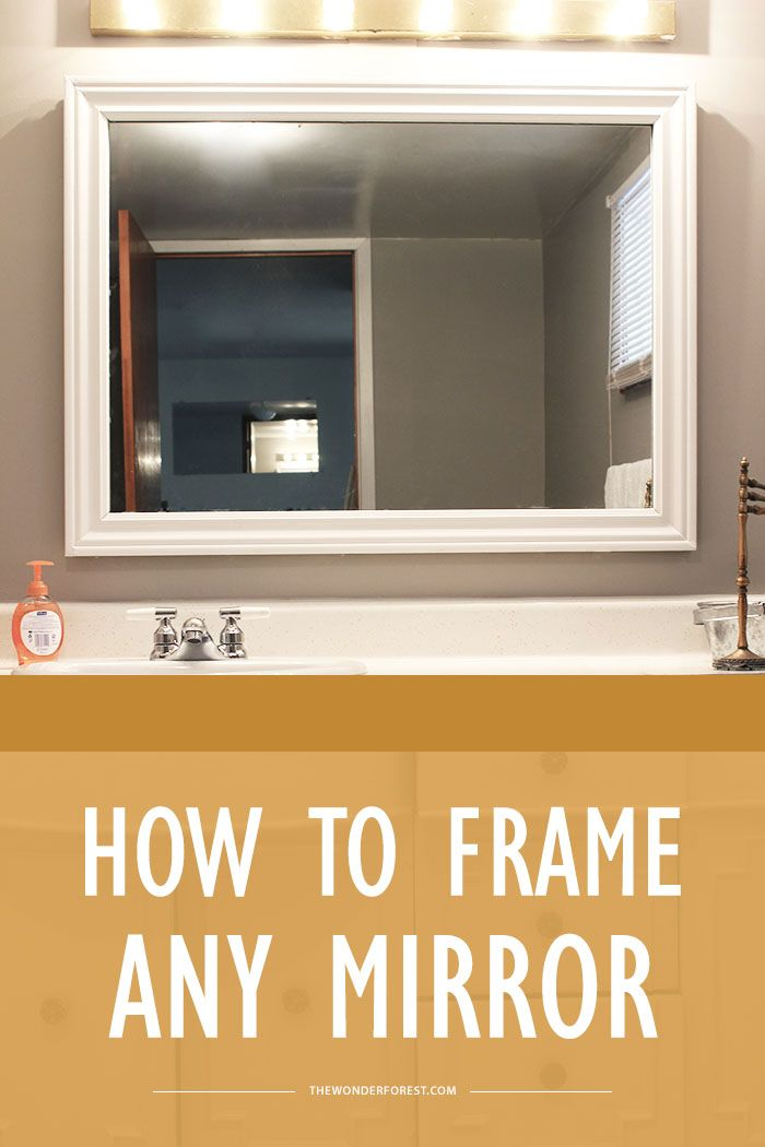 How To Frame A Mirror Quickly And Easily