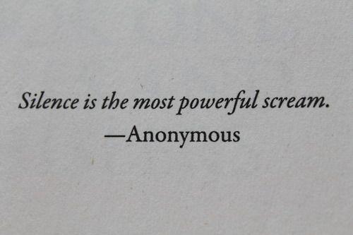 El silencio es el grito mas potente