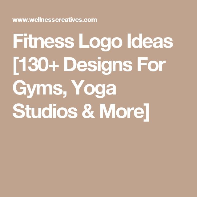 Fitness Logo Ideas 130 Designs For Gyms Yoga Studios More