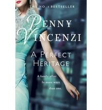 A Perfect Heritage by Penny Vincenzi