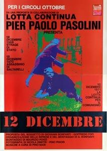 Lotta Continua e Pier Paolo Pasolini presentano il documentario 12 Dicembre
