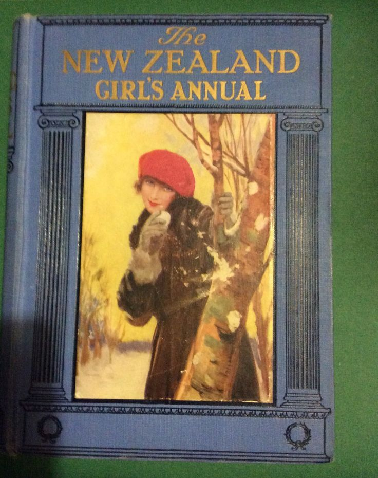 New Zealand Girls Annual. Cassell & Co. Inscription dated 1924