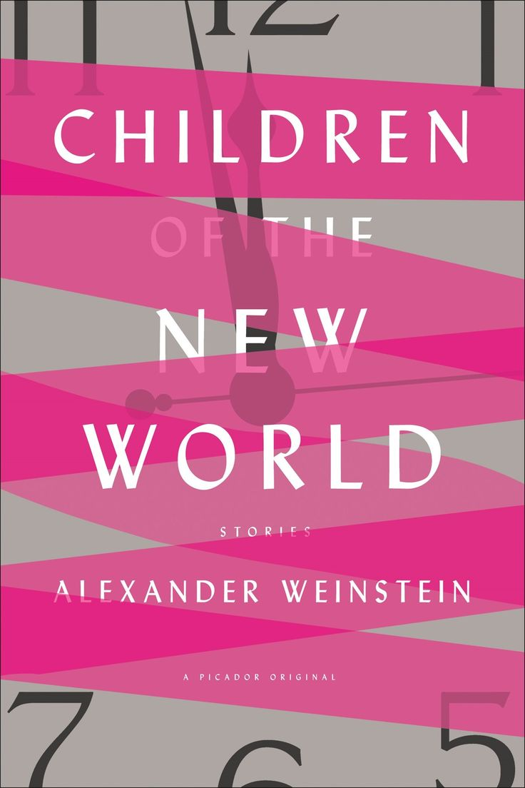 Children Of The New World: Stories By Alexander Weinstein Print Length: 272  Pages Publisher I Love Booksbuy