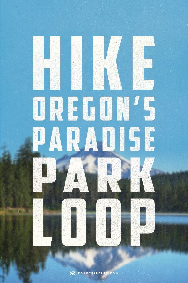 Map Of Oregon Highways%0A Oregon u    s Paradise Park Loop is a hike that lives up to its name