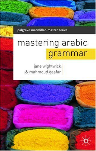 "18 December - UNESCO World Arabic Language Day. ""Mastering Arabic Grammar"""